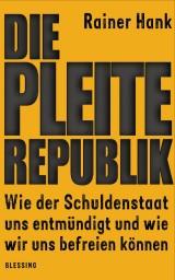 Buch »Die Pleite-Republik«, ISBN 978-3-641-08241-3
