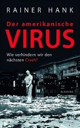 Buch »Der amerikanische Virus.«, ISBN 978-3-896-67399-2